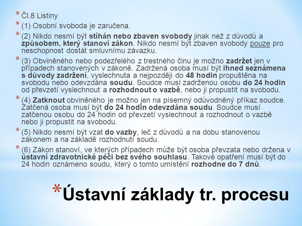 Ústavní základy tr. procesu