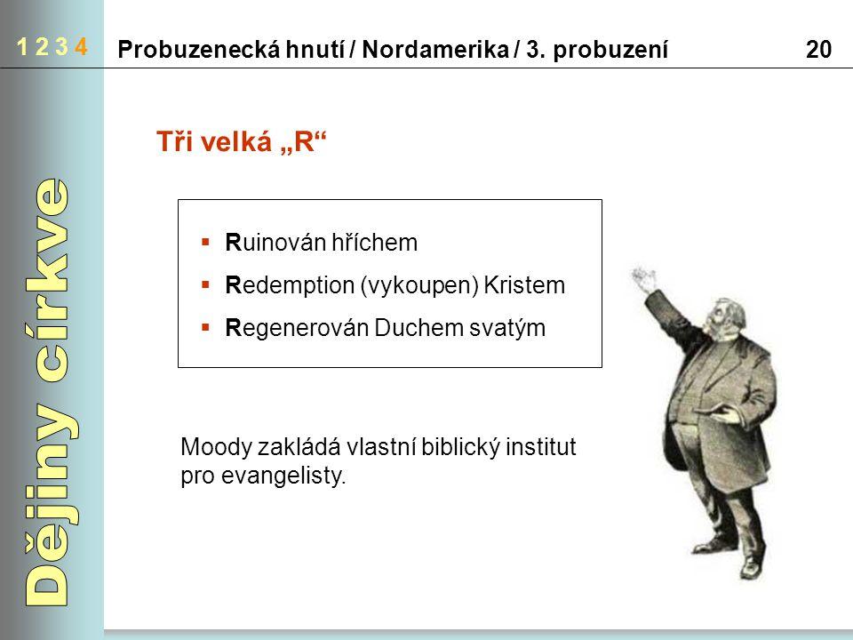 """Dějiny církve Tři velká """"R 1 2 3 4"""