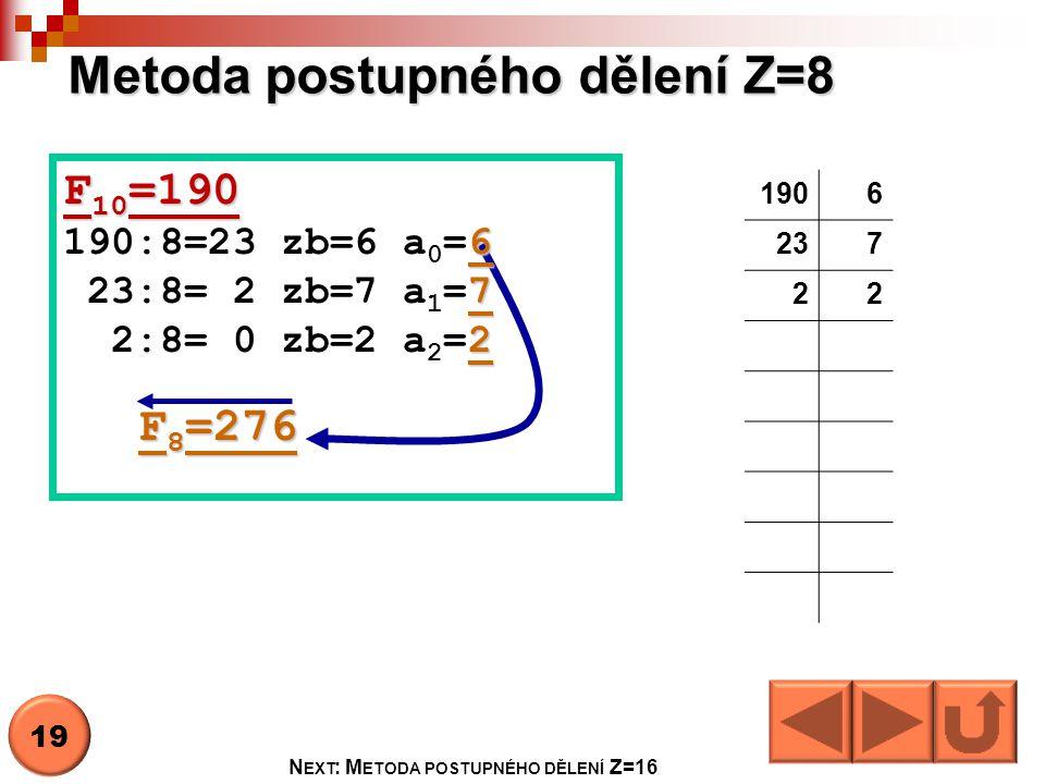 Metoda postupného dělení Z=8