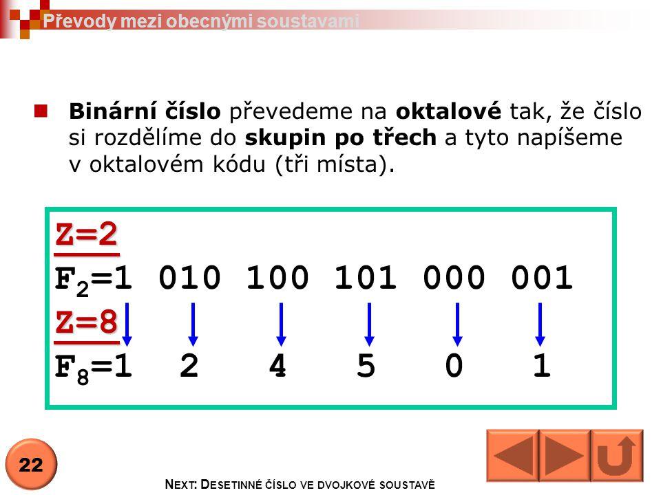 Next: Desetinné číslo ve dvojkové soustavě