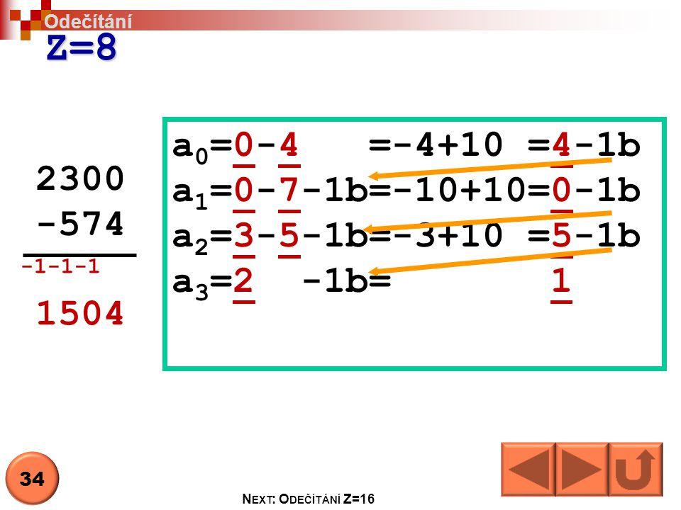 Z=8 a0=0-4 =-4+10 =4-1b a1=0-7-1b=-10+10=0-1b 2300