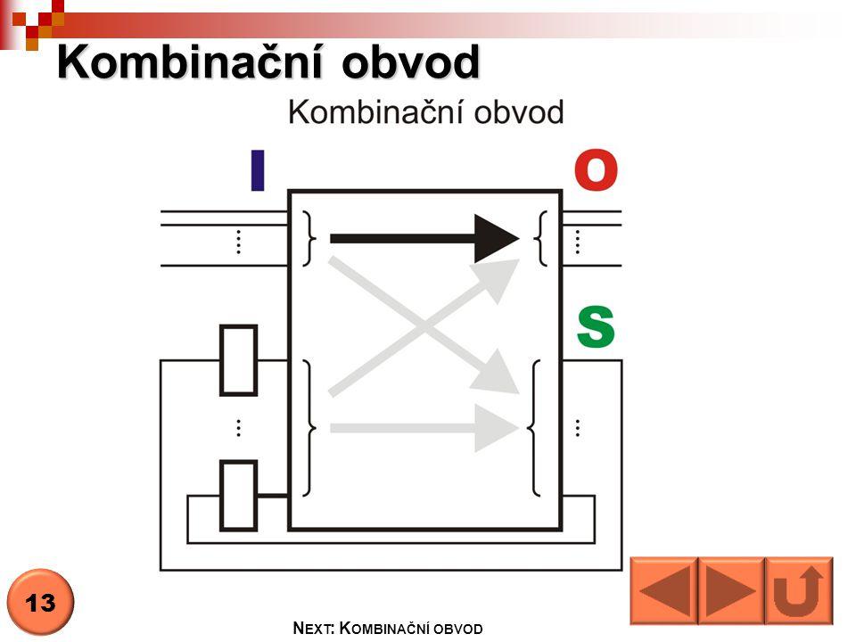 Next: Kombinační obvod