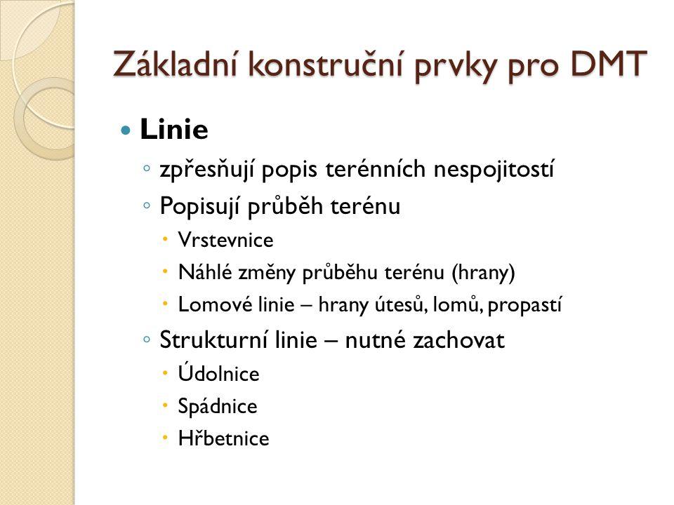 Základní konstruční prvky pro DMT