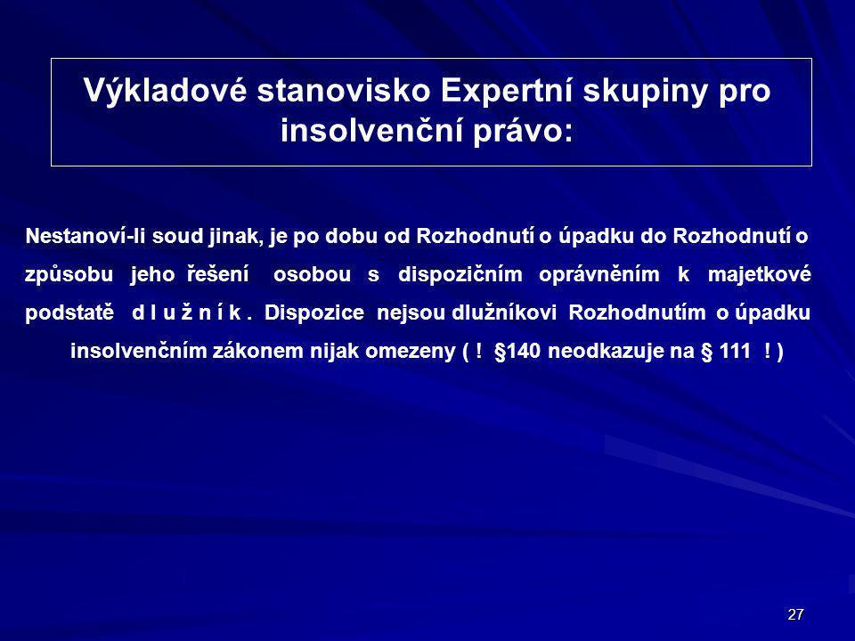Výkladové stanovisko Expertní skupiny pro insolvenční právo: