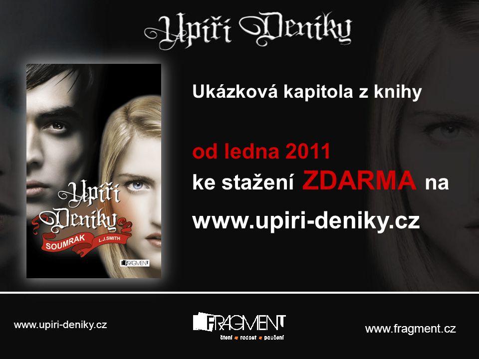 www.upiri-deniky.cz od ledna 2011 ke stažení ZDARMA na