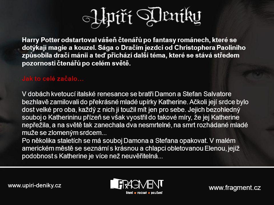 Harry Potter odstartoval vášeň čtenářů po fantasy románech, které se dotýkají magie a kouzel. Sága o Dračím jezdci od Christophera Paoliniho způsobila dračí mánii a teď přichází další téma, které se stává středem pozornosti čtenářů po celém světě.