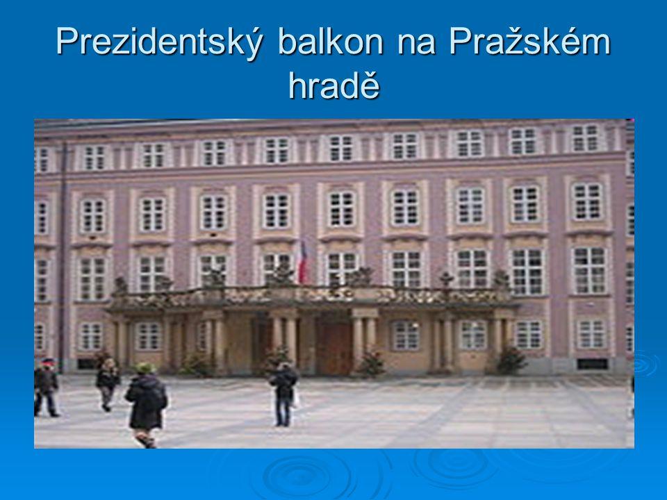 Prezidentský balkon na Pražském hradě