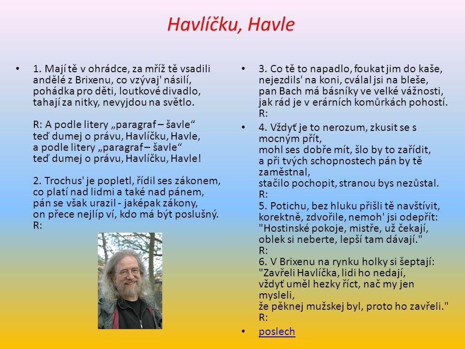 Havlíčku, Havle