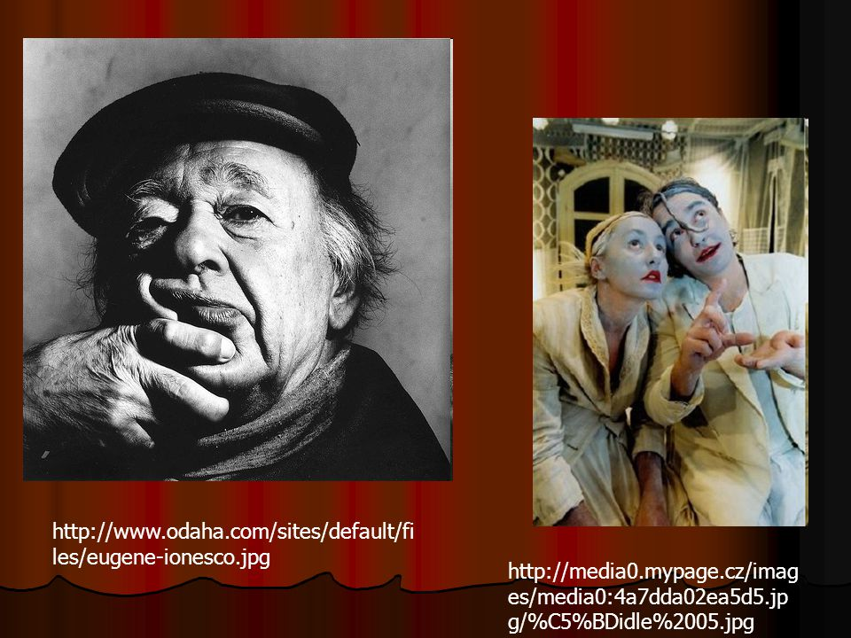 http://www.odaha.com/sites/default/files/eugene-ionesco.jpg http://media0.mypage.cz/images/media0:4a7dda02ea5d5.jpg/%C5%BDidle%2005.jpg.