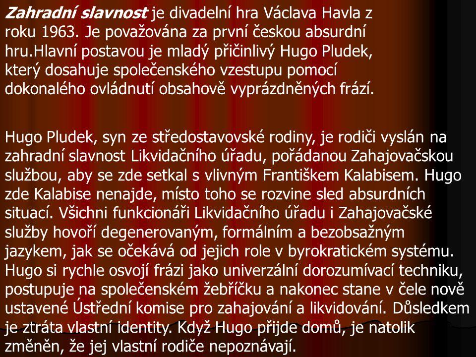 Zahradní slavnost je divadelní hra Václava Havla z roku 1963