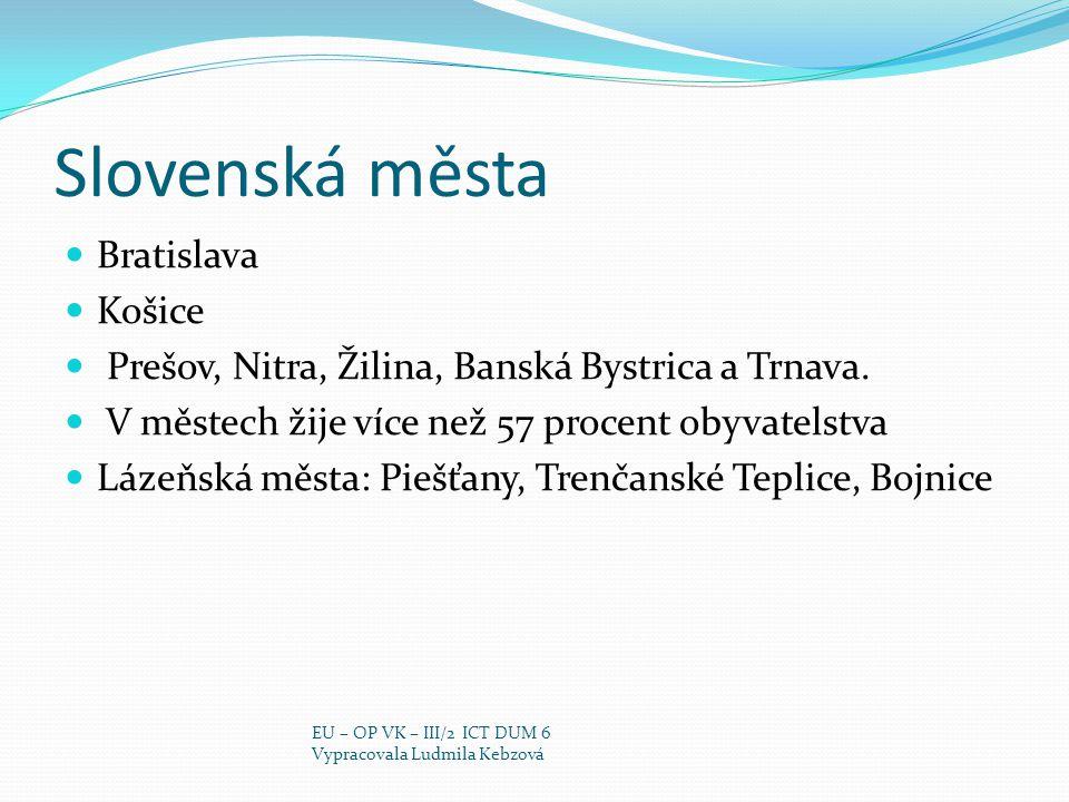 Slovenská města Bratislava Košice