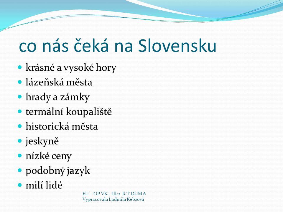 co nás čeká na Slovensku