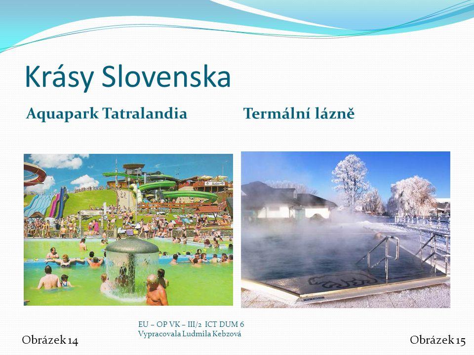 Krásy Slovenska Aquapark Tatralandia Termální lázně Obrázek 14