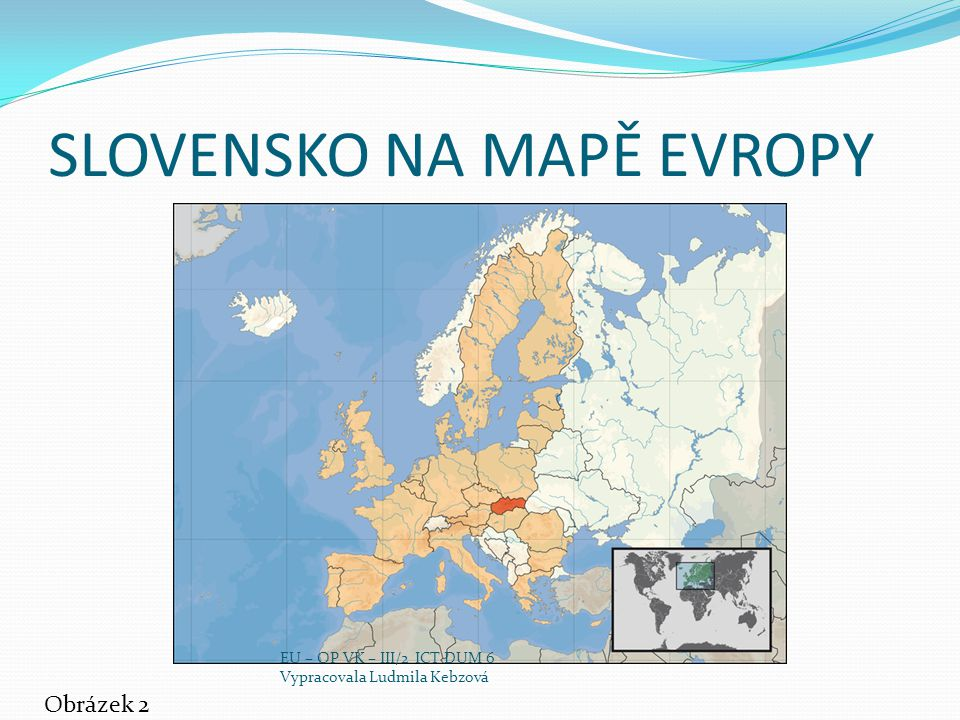 SLOVENSKO NA MAPĚ EVROPY