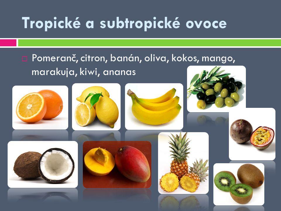 Tropické a subtropické ovoce