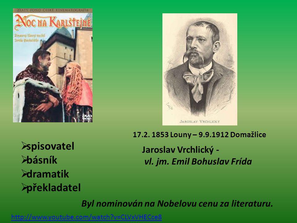 spisovatel básník dramatik překladatel Jaroslav Vrchlický -