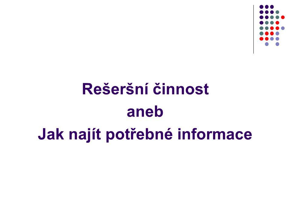 Jak najít potřebné informace