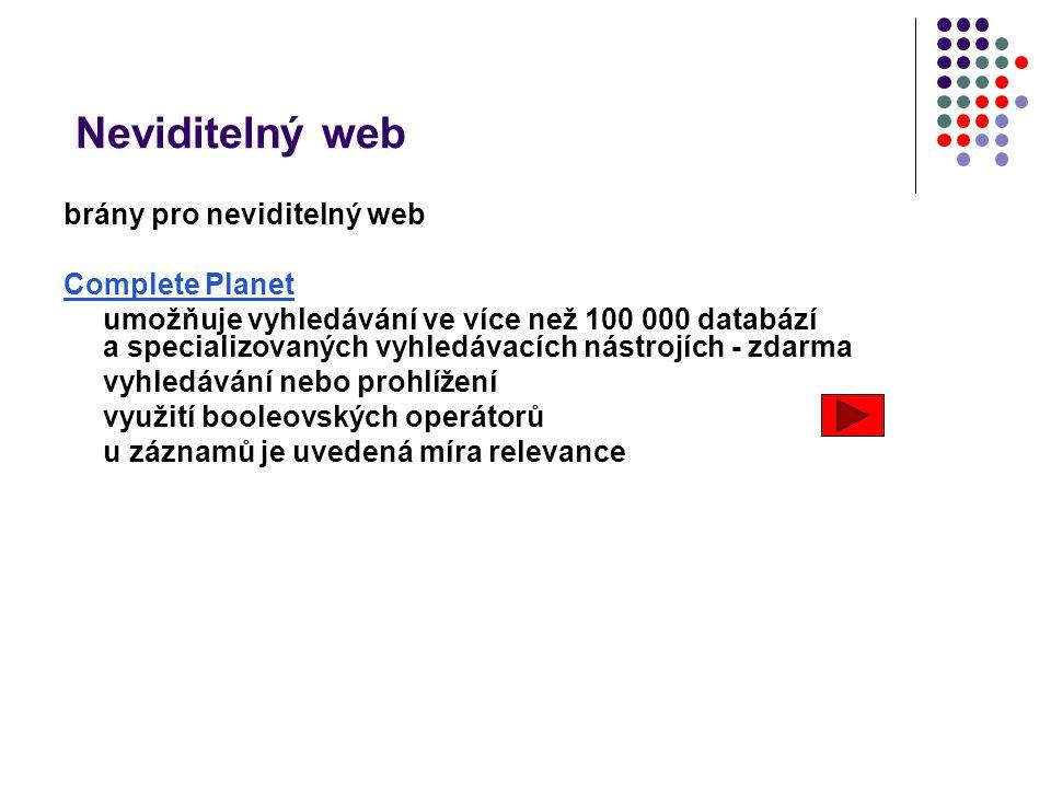 Neviditelný web brány pro neviditelný web Complete Planet