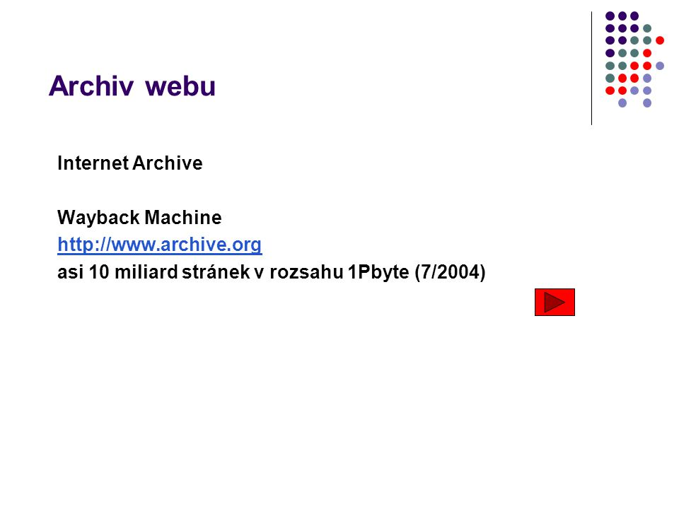 Archiv webu Internet Archive Wayback Machine