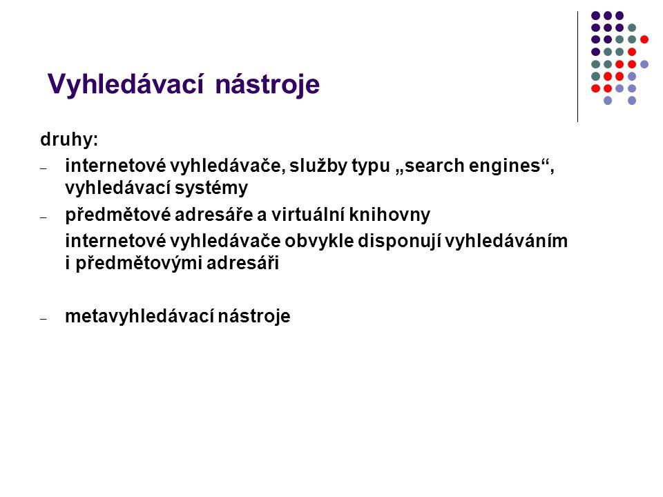 Vyhledávací nástroje druhy: