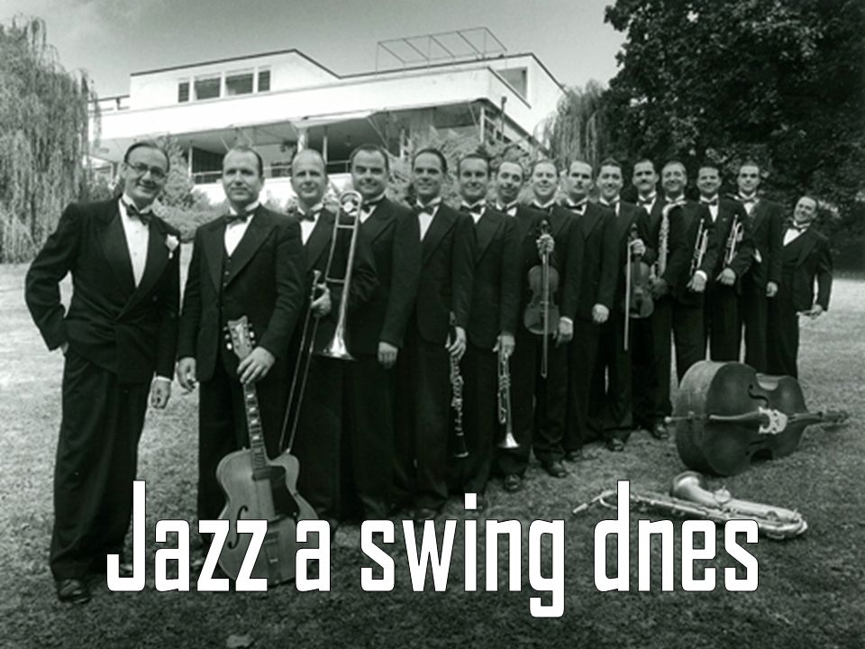 Jazz a swing dnes