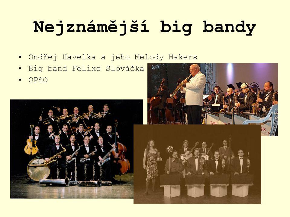 Nejznámější big bandy Ondřej Havelka a jeho Melody Makers