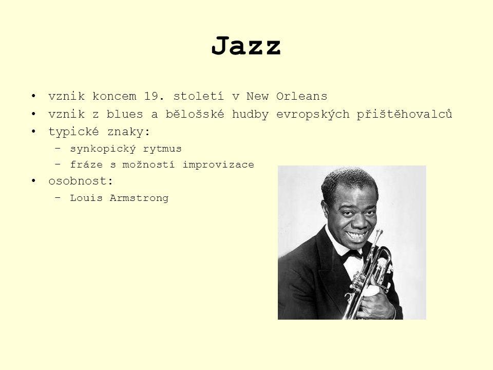 Jazz vznik koncem 19. století v New Orleans