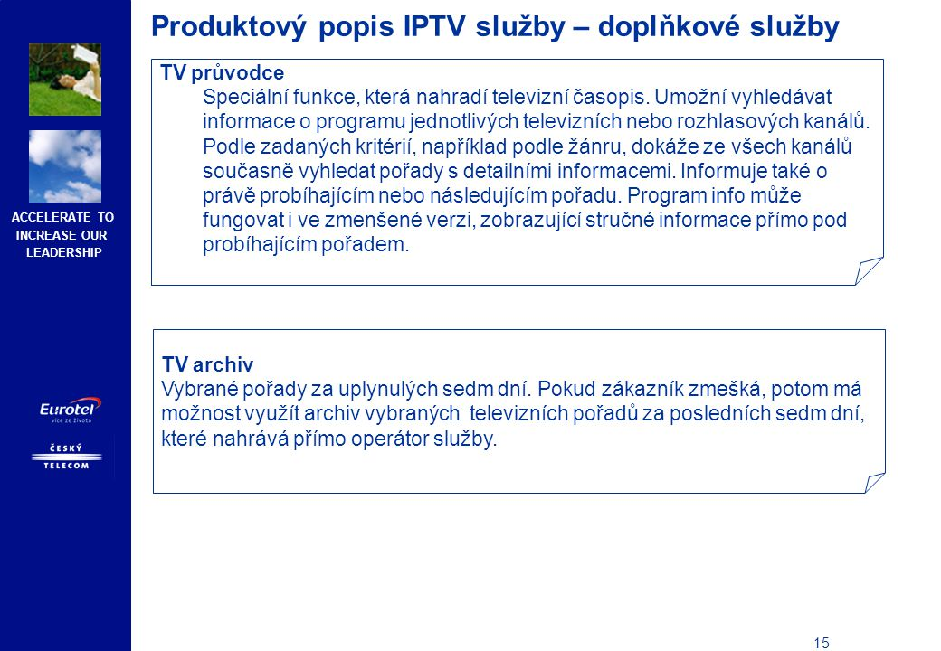 Produktový popis IPTV služby – doplňkové služby