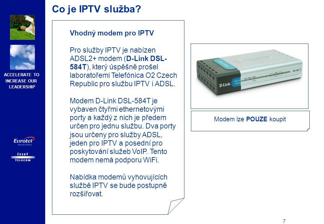 Co je IPTV služba Set-top-box pro IPTV Zařízeníobsahuje: