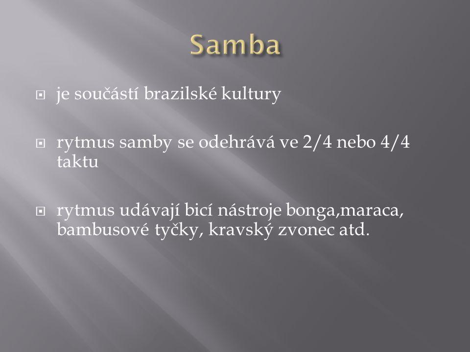 Samba je součástí brazilské kultury