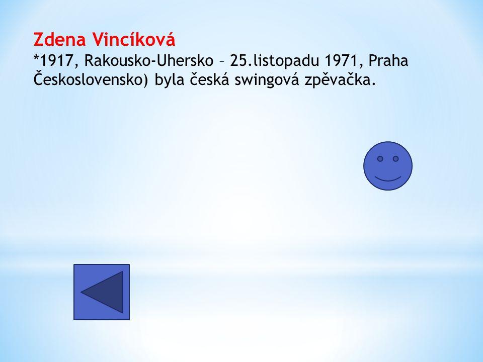 Zdena Vincíková. 1917, Rakousko-Uhersko – 25