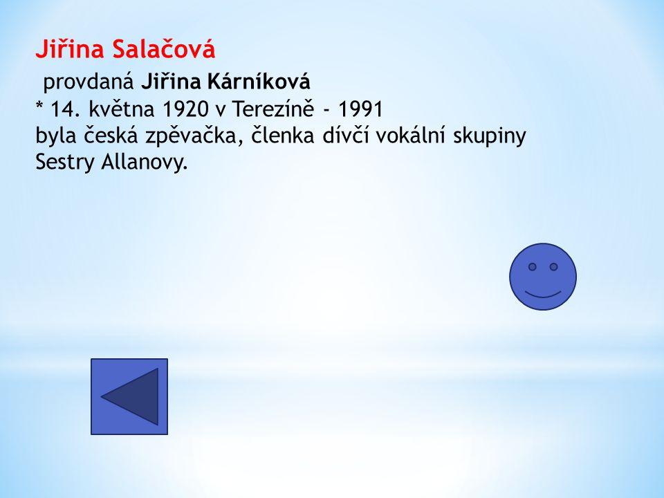 Jiřina Salačová provdaná Jiřina Kárníková. 14