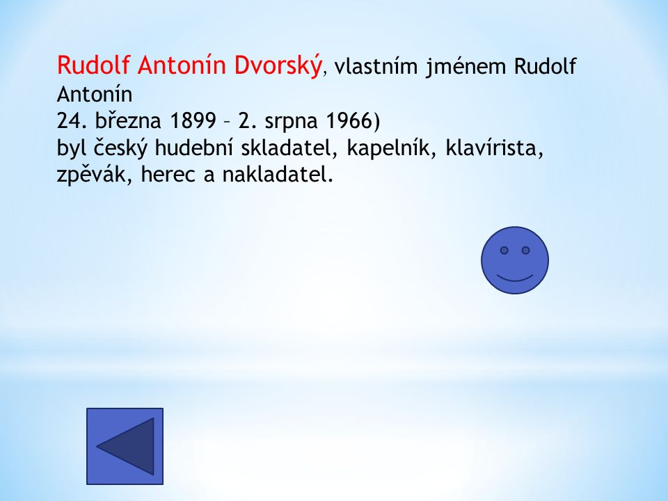 Rudolf Antonín Dvorský, vlastním jménem Rudolf Antonín 24