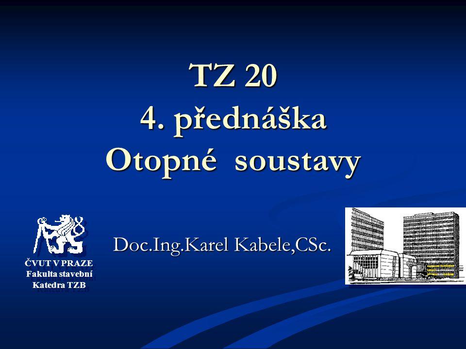 TZ 20 4. přednáška Otopné soustavy