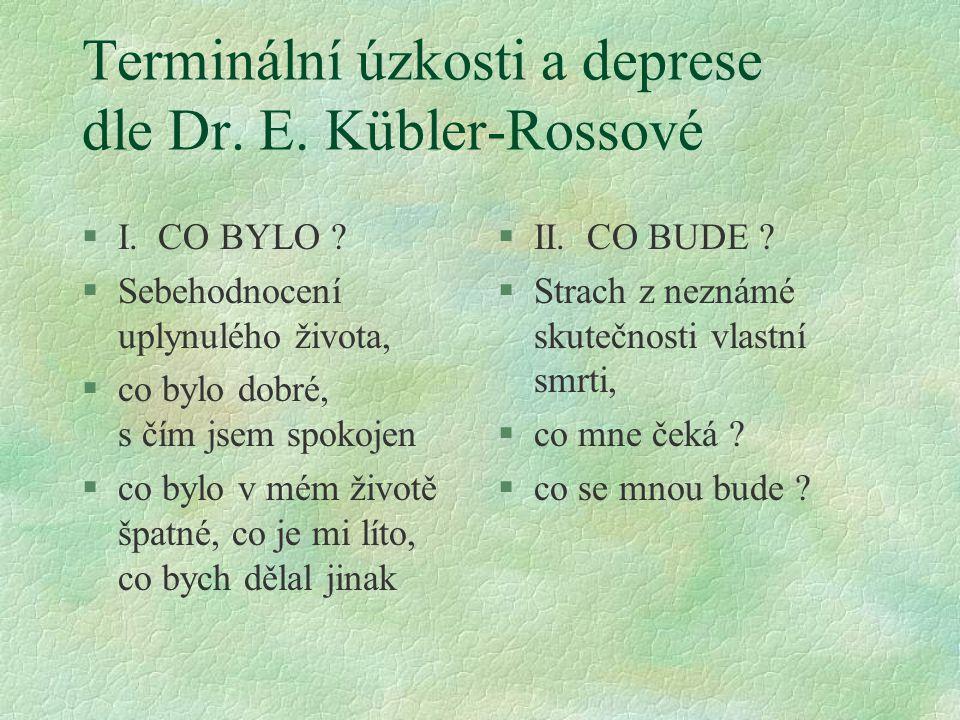 Terminální úzkosti a deprese dle Dr. E. Kübler-Rossové