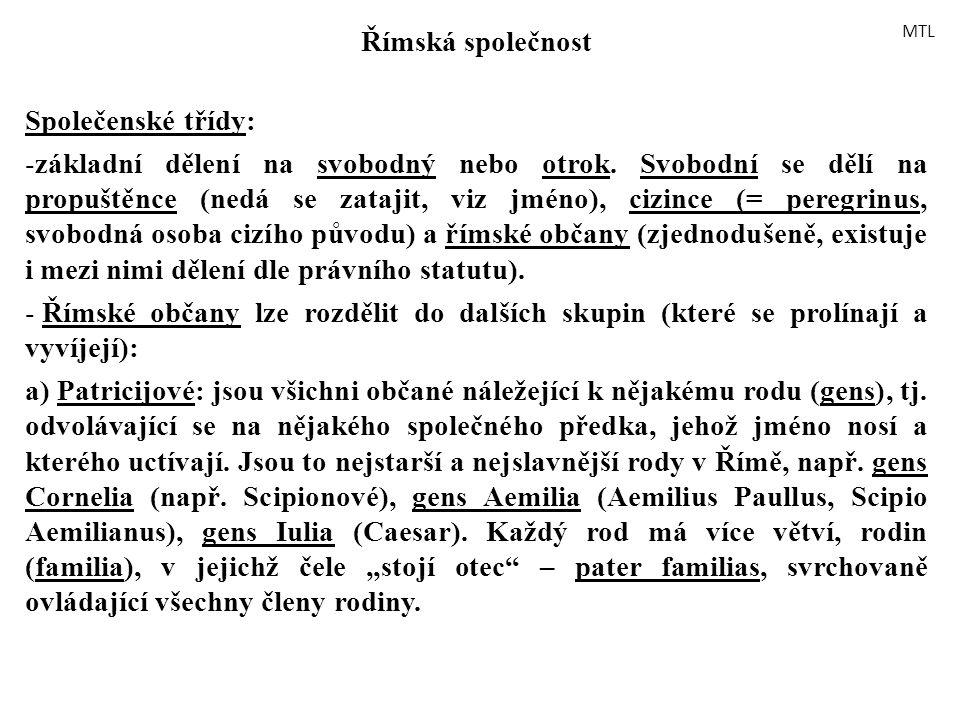 Římská společnost Společenské třídy: