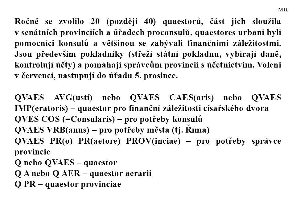 QVES COS (=Consularis) – pro potřeby konsulů