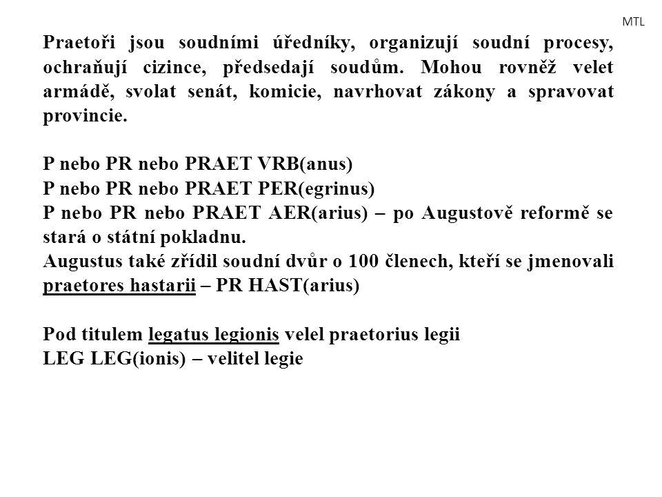 P nebo PR nebo PRAET VRB(anus) P nebo PR nebo PRAET PER(egrinus)
