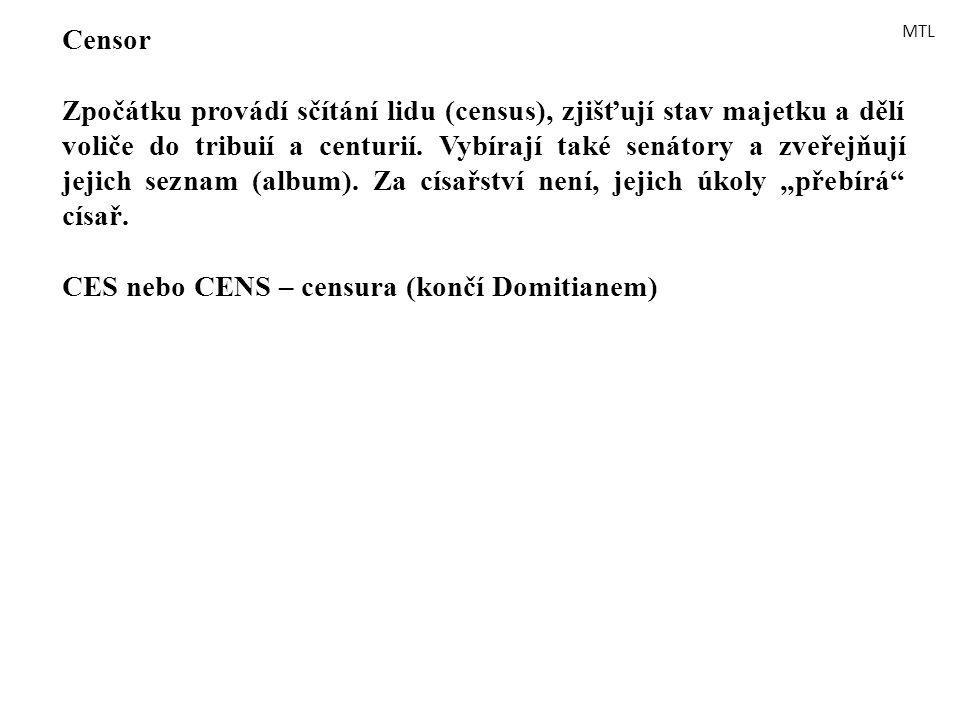CES nebo CENS – censura (končí Domitianem)