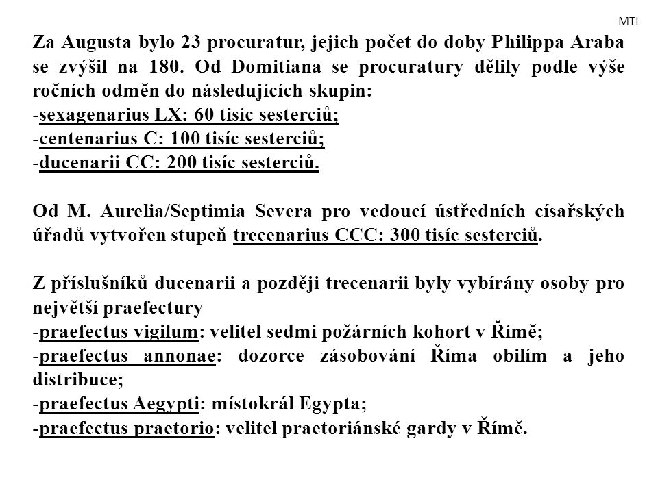 sexagenarius LX: 60 tisíc sesterciů;