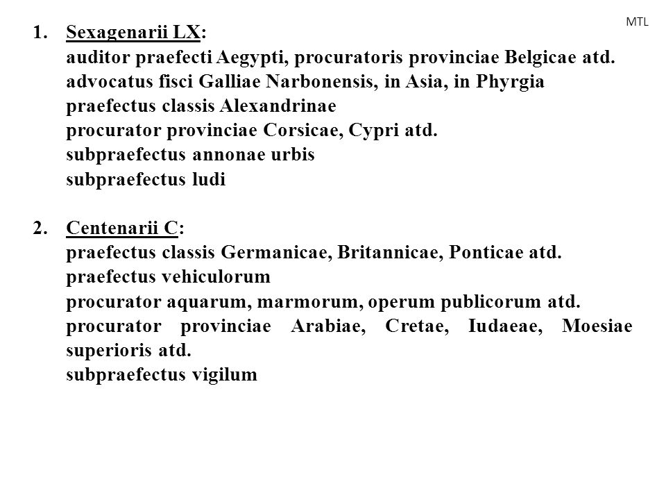 auditor praefecti Aegypti, procuratoris provinciae Belgicae atd.