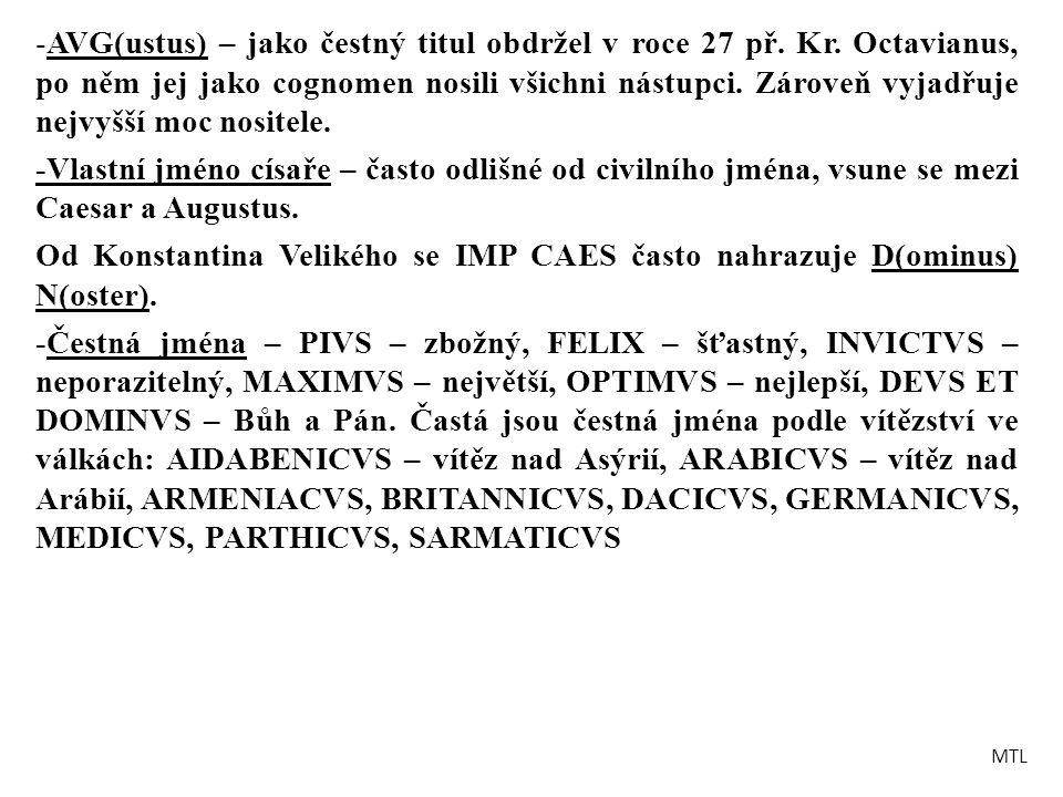 AVG(ustus) – jako čestný titul obdržel v roce 27 př. Kr