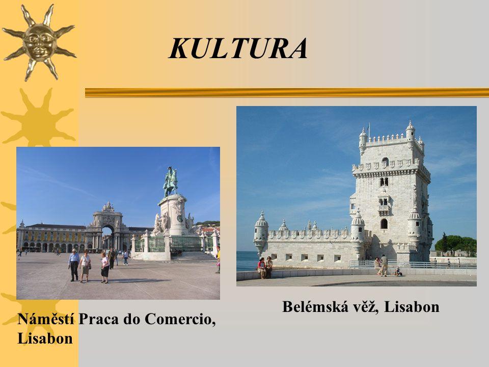 KULTURA Belémská věž, Lisabon Náměstí Praca do Comercio, Lisabon