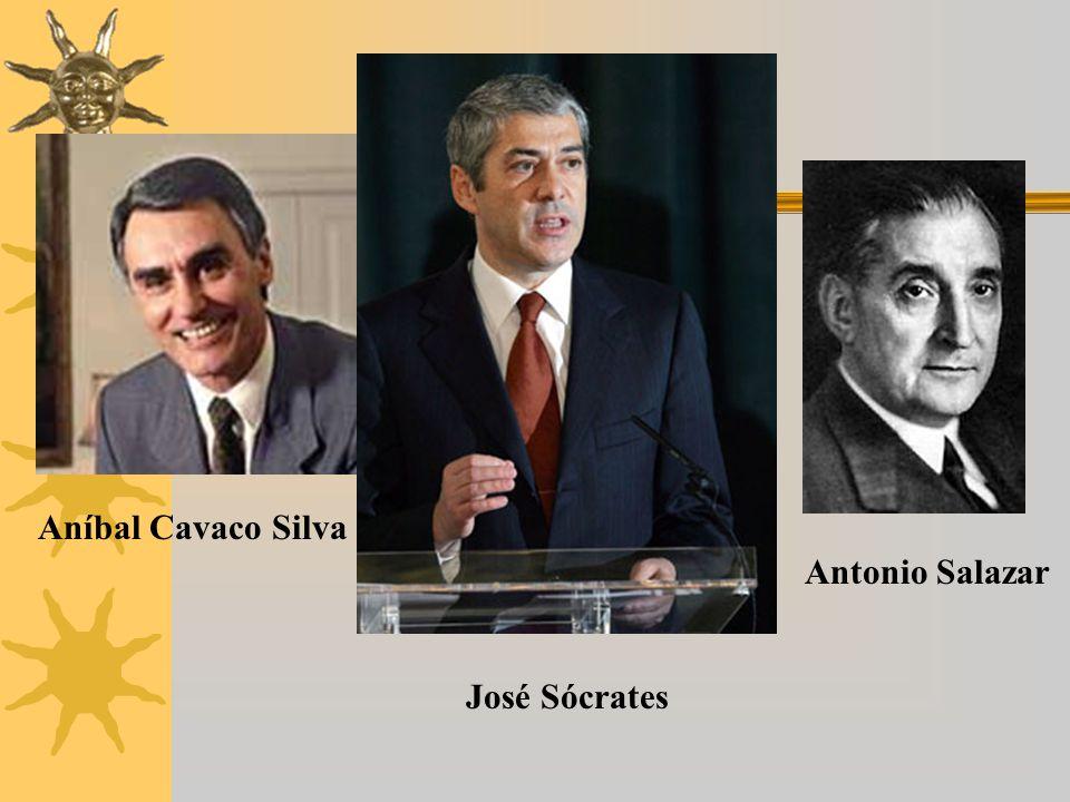 Aníbal Cavaco Silva Antonio Salazar José Sócrates