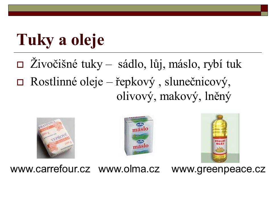Tuky a oleje Živočišné tuky – sádlo, lůj, máslo, rybí tuk