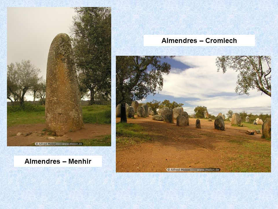 Almendres – Cromlech Almendres – Menhir