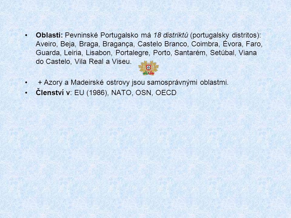 Oblasti: Pevninské Portugalsko má 18 distriktů (portugalsky distritos): Aveiro, Beja, Braga, Bragança, Castelo Branco, Coimbra, Évora, Faro, Guarda, Leiria, Lisabon, Portalegre, Porto, Santarém, Setúbal, Viana do Castelo, Vila Real a Viseu.