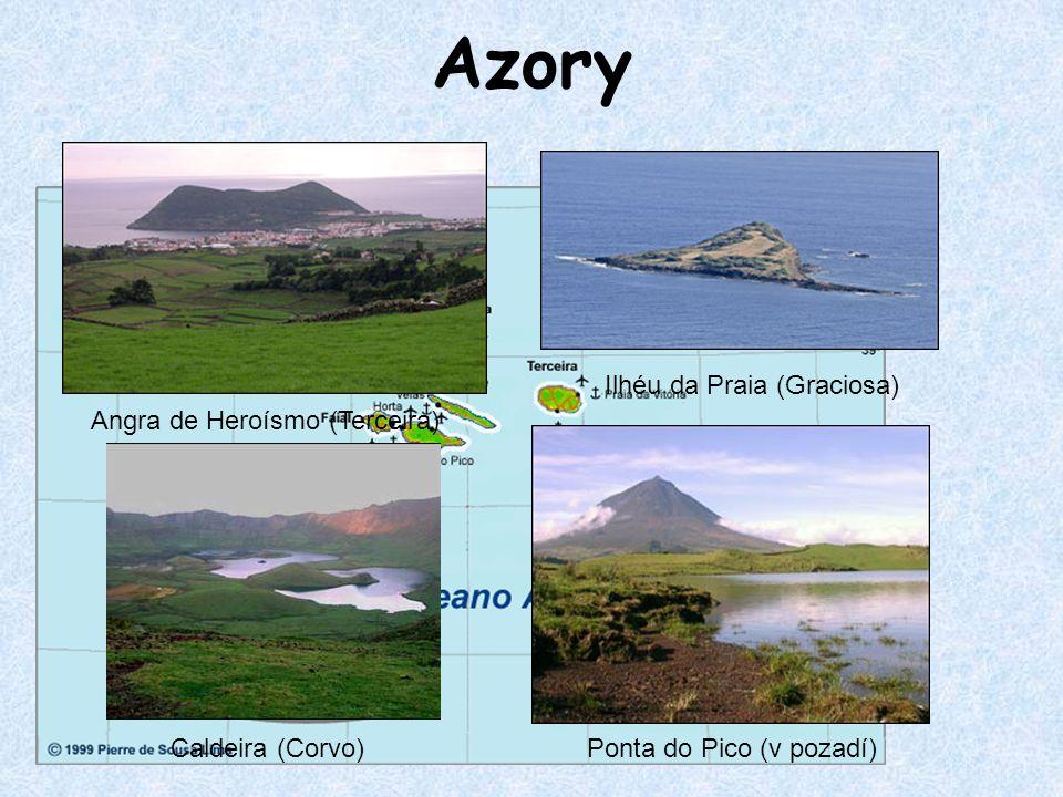 Azory Ilhéu da Praia (Graciosa) Angra de Heroísmo (Terceira)