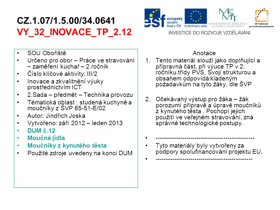 CZ.1.07/1.5.00/34.0641 VY_32_INOVACE_TP_2.12 SOU Obořiště