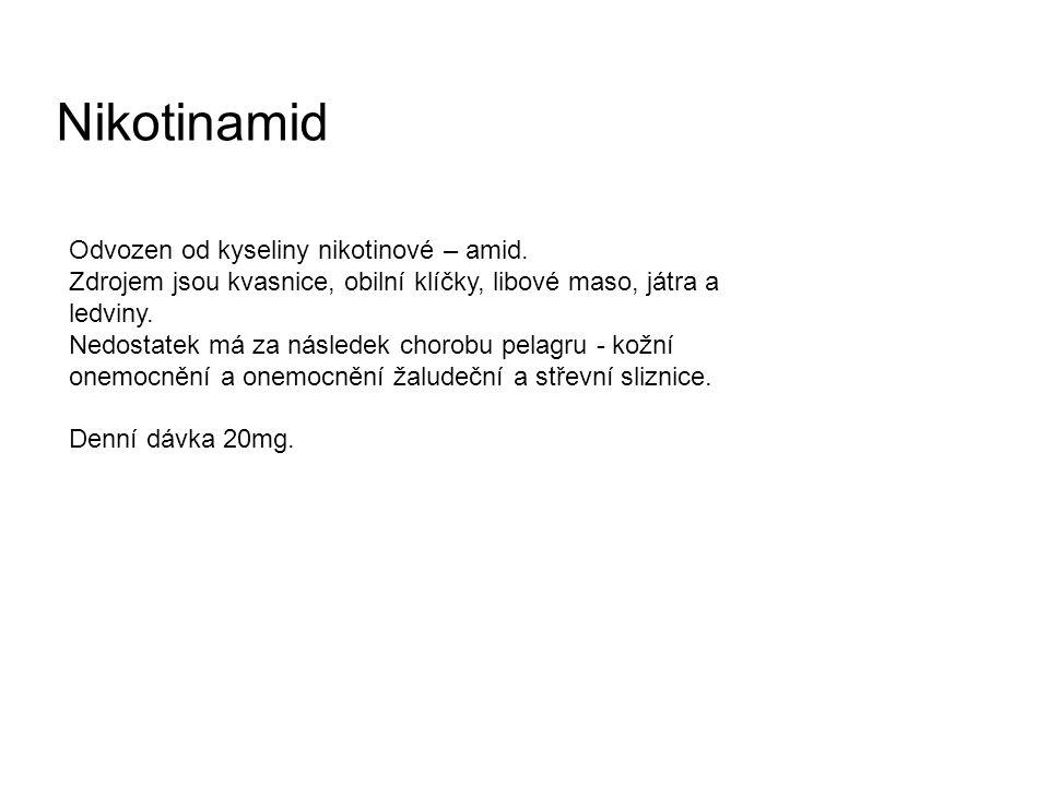 Nikotinamid Odvozen od kyseliny nikotinové – amid.